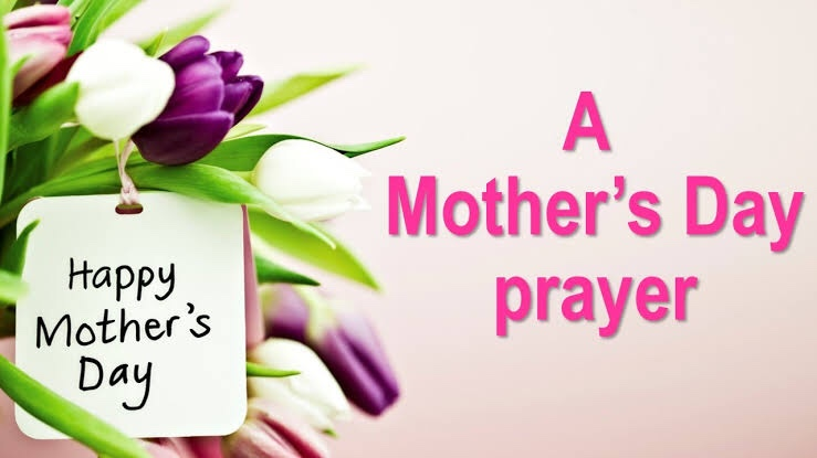 A prayer for Mother'sDay