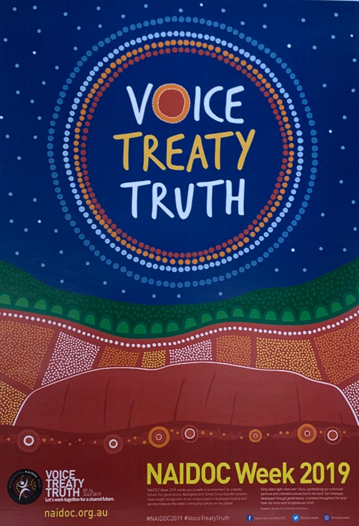 Giving Voice, Telling Truth, Talking Treaty: NAIDOC2019