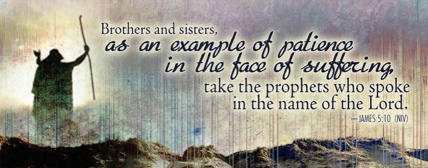 As an example, take the prophets (James 5; Pentecost18B)